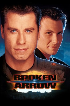 Сломанная стрела / Broken Arrow (1996) HDRip + HDRip AVC(720p) + BDRip AVC + BDRip 1080p + REMUX