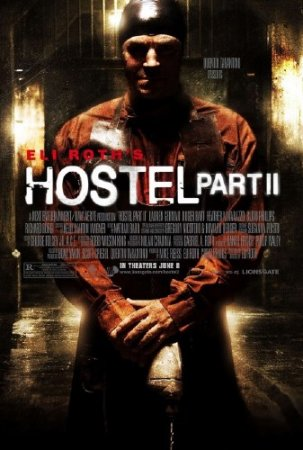 Хостел 2 / Hostel: Part II(Unrated) (2007/HDRip/HDRip-AVC/BDRip-AVC/BDRip 720p)