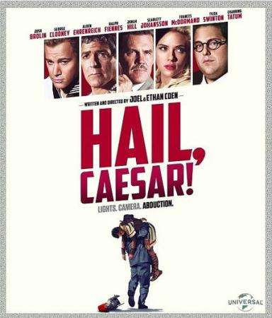 Да здравствует Цезарь!  / Hail, Caesar!  (2016) BDRip